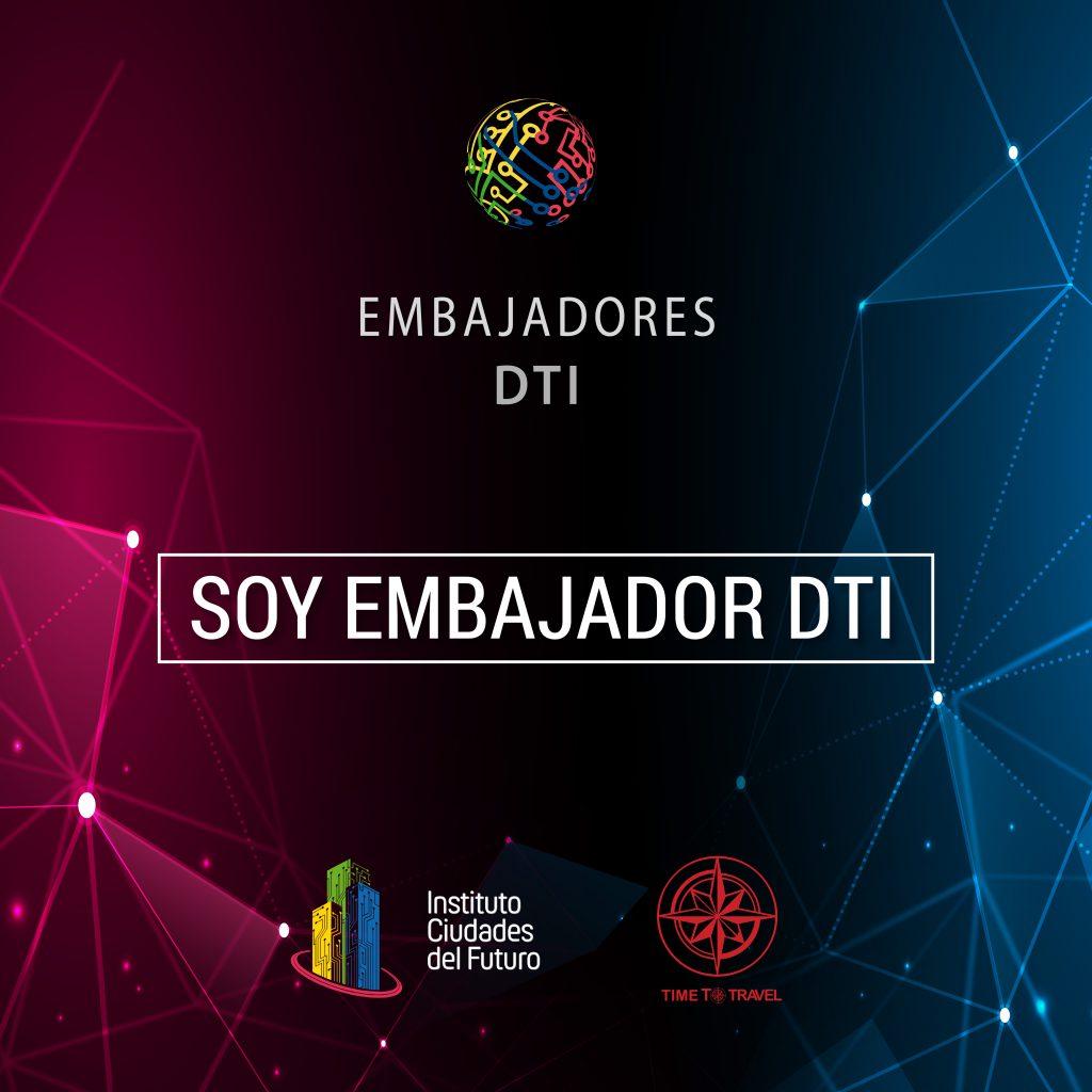 Somos embajadores DTI